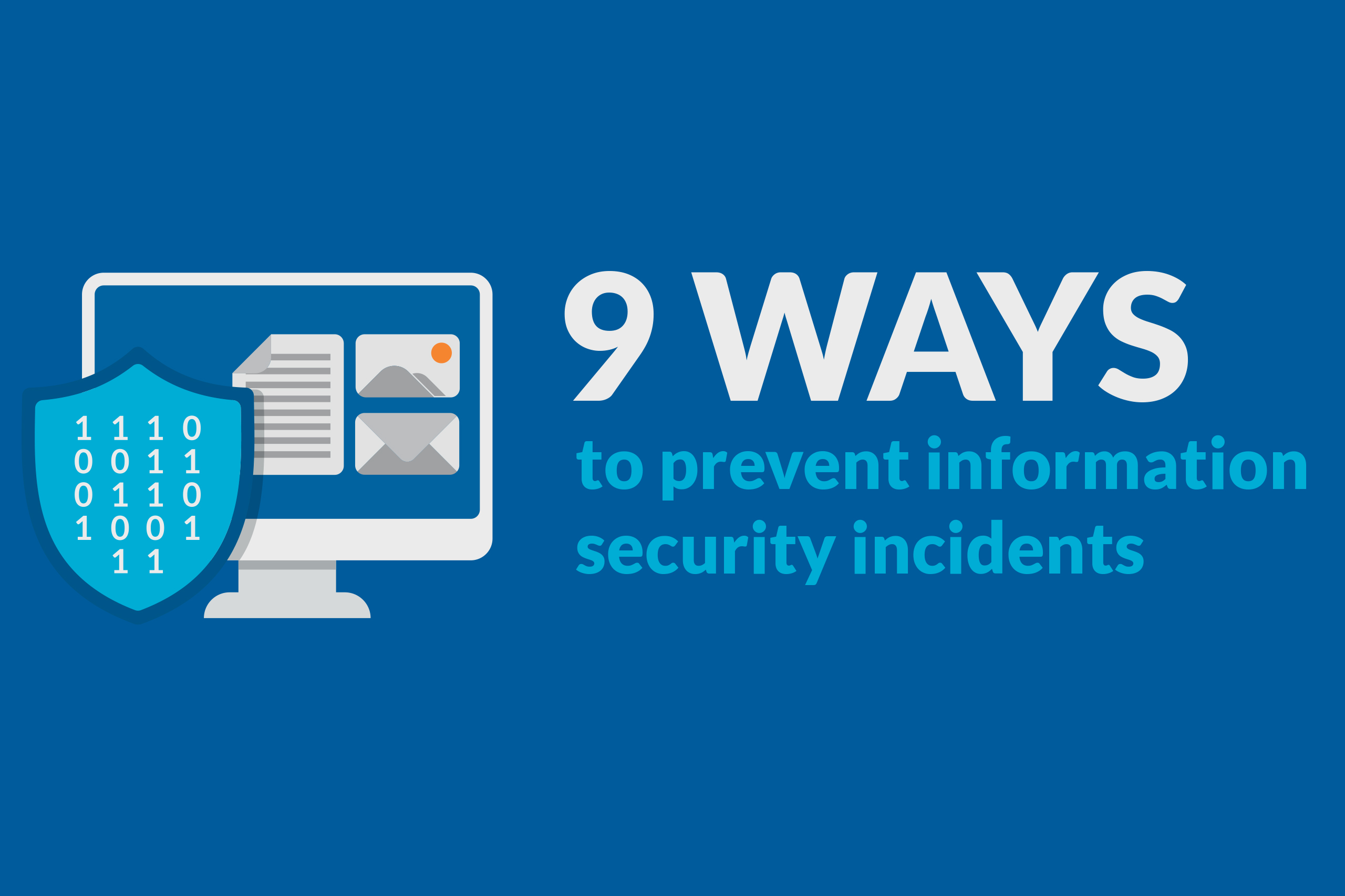 9 ways to prevent information security incidents